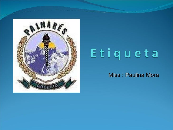 Miss : Paulina Mora