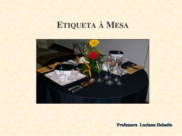 Etiqueta+a+mesa