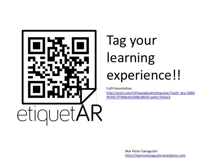 Tag yourlearningexperience!!Full Presentation:http://prezi.com/rd7wqoabozdr/etiquetar/?auth_key=36839f2f657f7868c83d398c88...