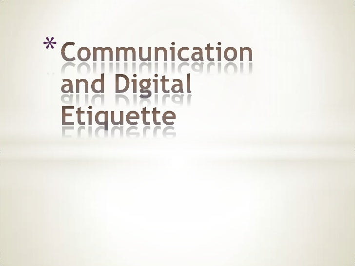 Communication and Digital Etiquette<br />