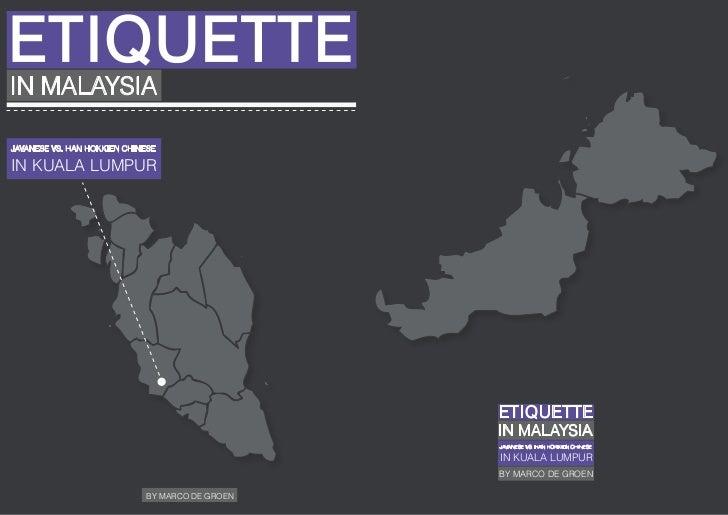 ETIQUETTEIN MALAYSIAJAVANESE VS. HAN HOKKIEN CHINESEIN KUALA LUMPUR                                                 ETIQUE...