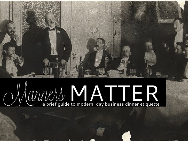 Manners MATTER   a brief guide to modern-day business dinner etiquette