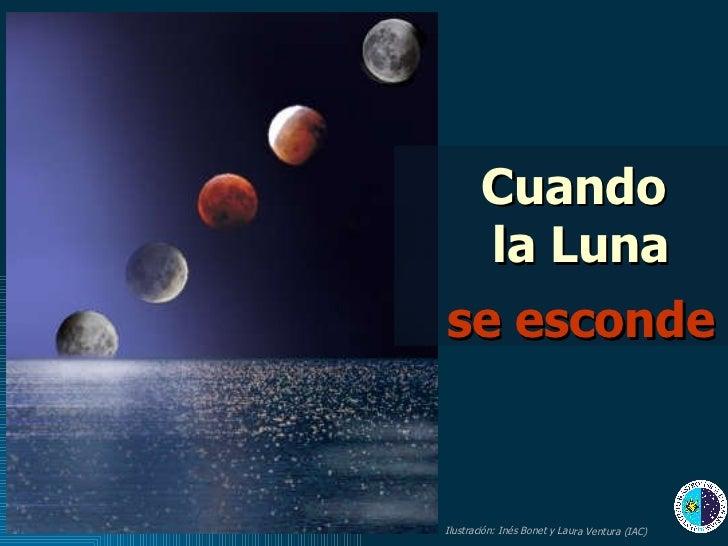Cuando  la Luna se esconde Ilustración: Inés Bonet y Laura Ventura (IAC)