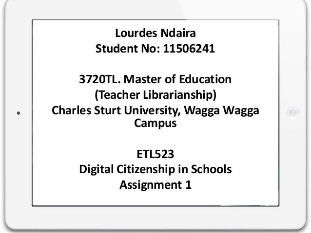 Lourdes NdairaStudent No: 115062413720TL. Master of Education(Teacher Librarianship)Charles Sturt University, Wagga WaggaC...