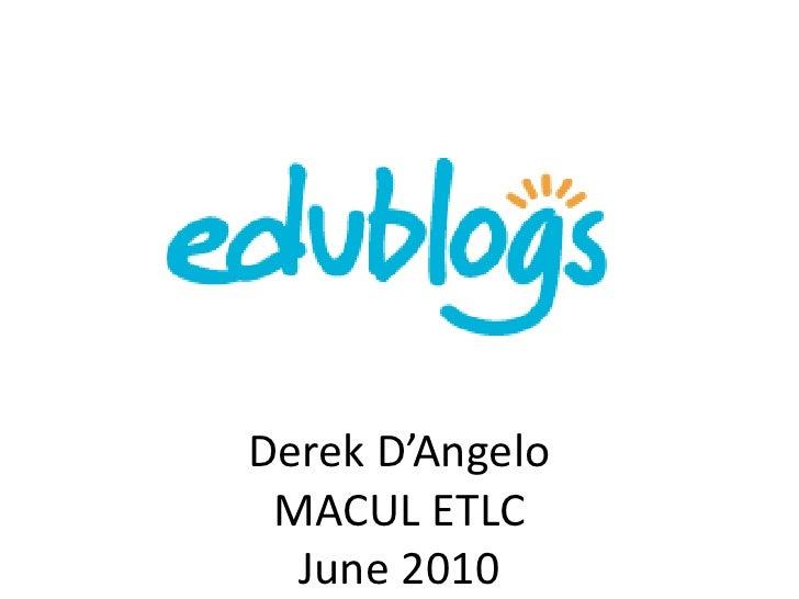 Derek D'AngeloMACUL ETLCJune 2010<br />