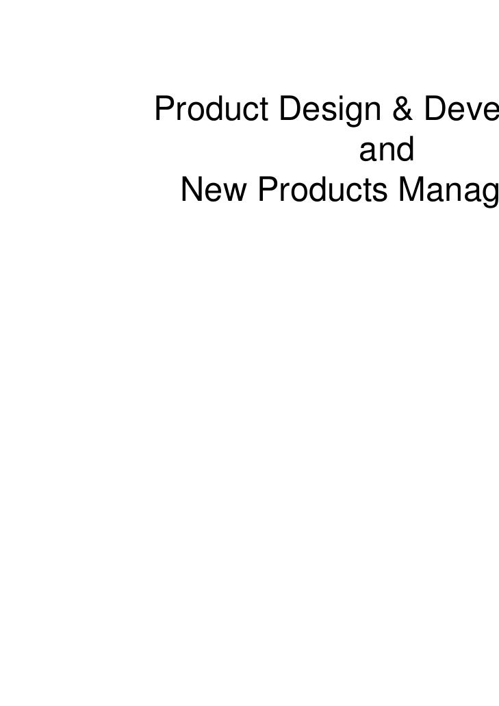 Product Design & Development             and New Products Management                           1