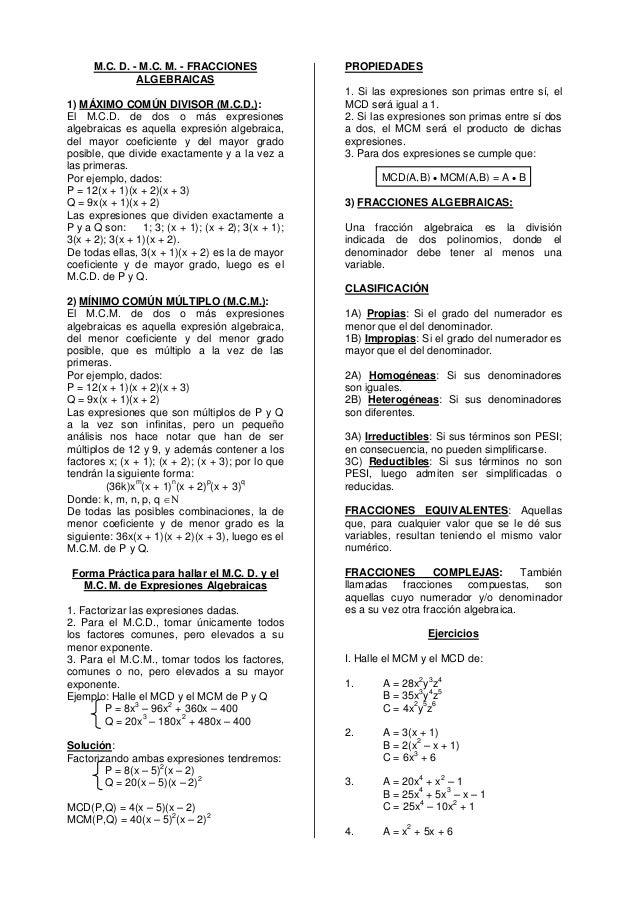M.C. D. - M.C. M. - FRACCIONES                 PROPIEDADES               ALGEBRAICAS                                      ...