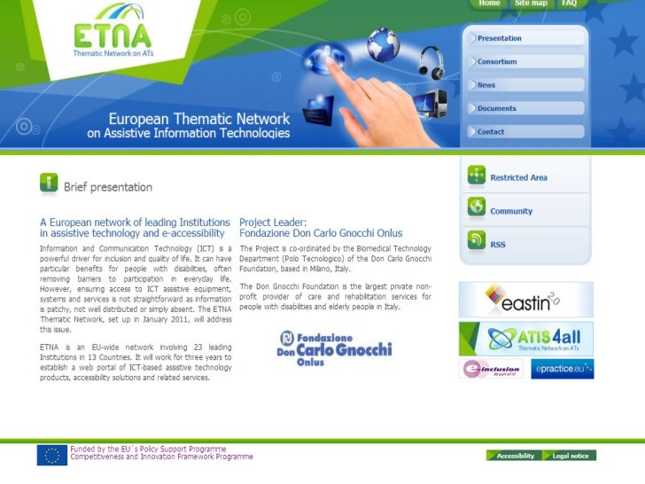 ETNA (270746) - European Thematic Network on Assistive Information and Communication TechnologiesEuropean Commission, CIP-...