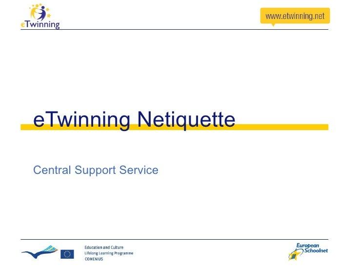 eTwinning Netiquette Central Support Service
