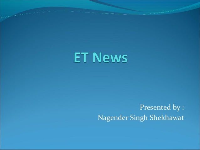 Presented by : Nagender Singh Shekhawat