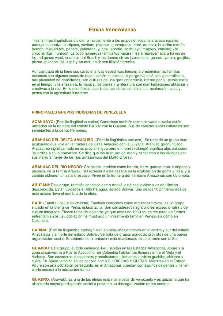 Etnias VenezolanasTres familias lingüísticas dividen principalmente a los grupos étnicos: la arauaca (guajiro,paraujano, b...