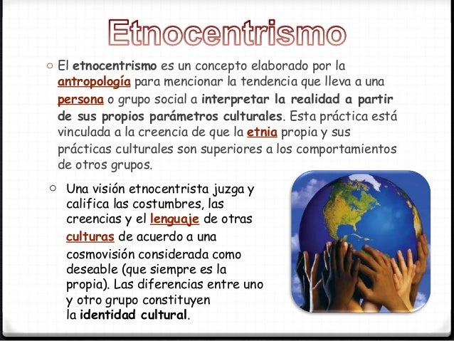 Etnocentrismo for Que es practica de oficina