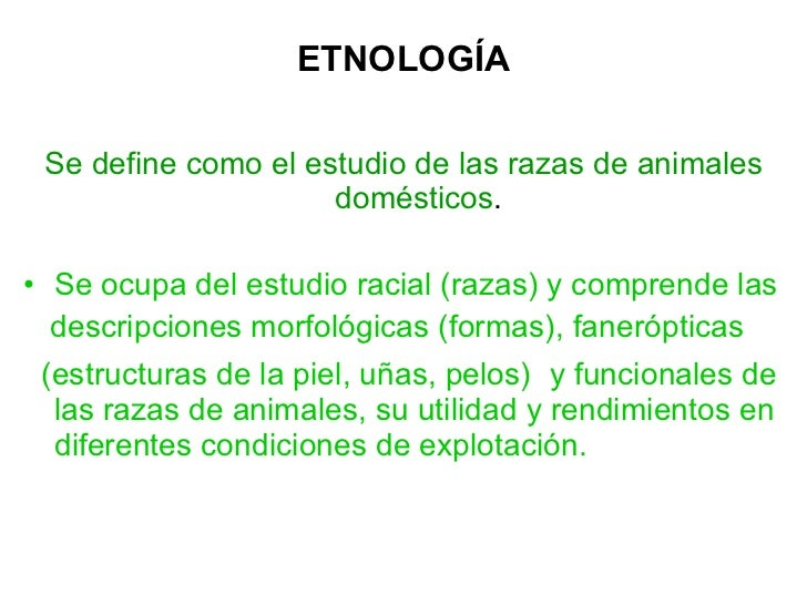 Etnología razas generalidades todos animales domesticos