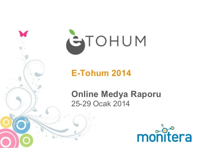 E-Tohum 2014 Online Medya Raporu 25-29 Ocak 2014