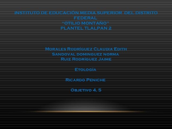"""INSTITUTO DE EDUCACIÓN MEDIA SUPERIOR  DEL DISTRITO FEDERAL  """" OTILIO MONTAÑO""""  PLANTEL TLALPAN 2 Morales Rodríguez Claudi..."""