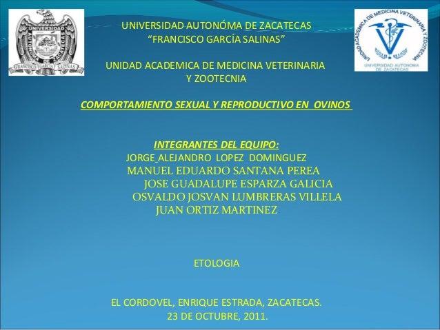"""UNIVERSIDAD AUTONÓMA DE ZACATECAS            """"FRANCISCO GARCÍA SALINAS""""    UNIDAD ACADEMICA DE MEDICINA VETERINARIA       ..."""
