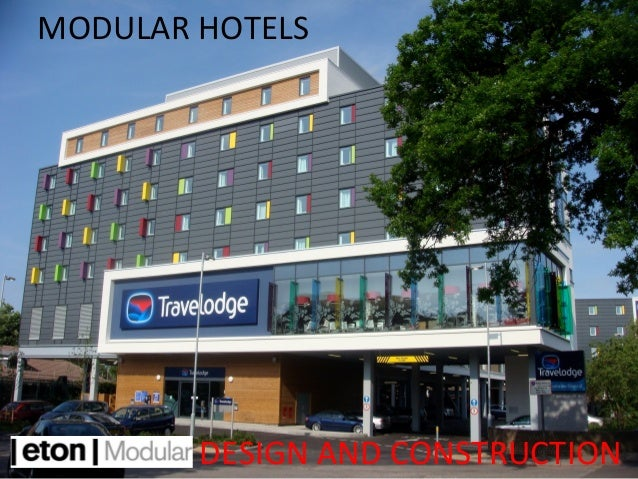 Eton modular hotel for Hotel building design