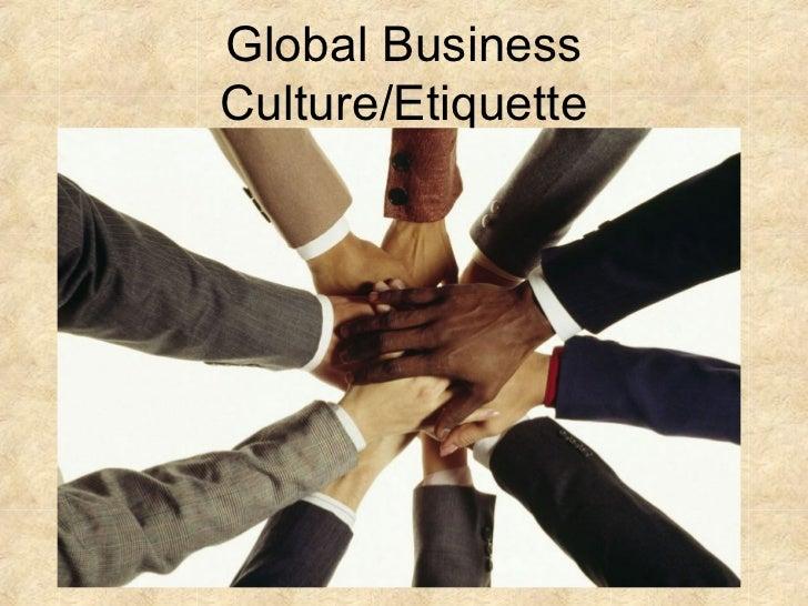 Global BusinessCulture/Etiquette