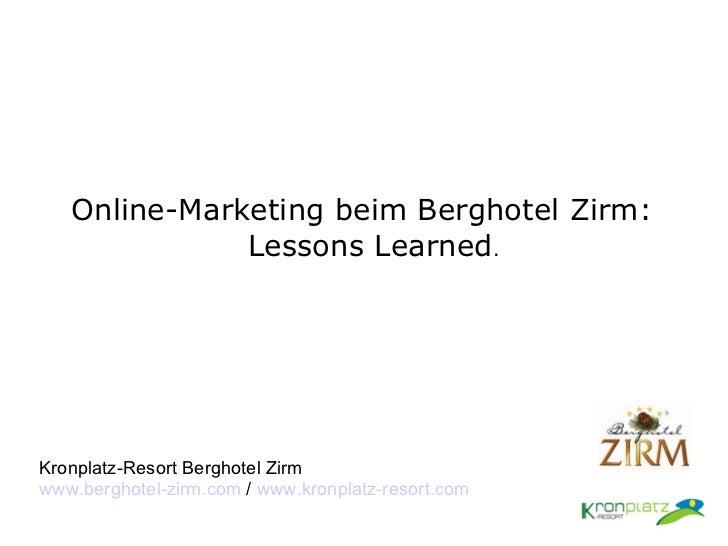Kronplatz-Resort Berghotel Zirm - Online Marketing