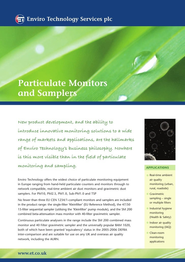 Enviro Technology Services plc     Particulate Monitors and Samplers   New product development, and the ability to introdu...