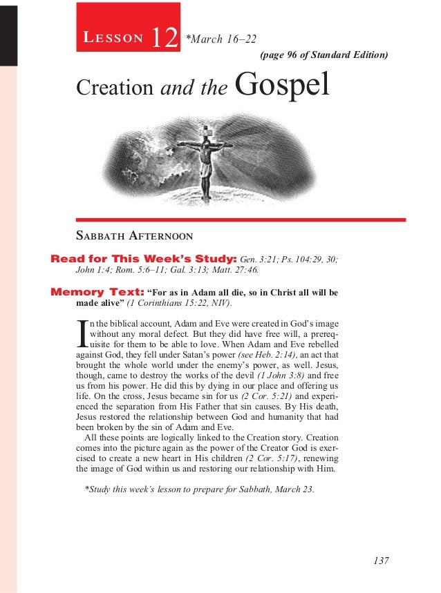 Lesson            12 *March 16–22               (page 96 of Standard Edition)     Creation and the Gospel     Sabbath Afte...