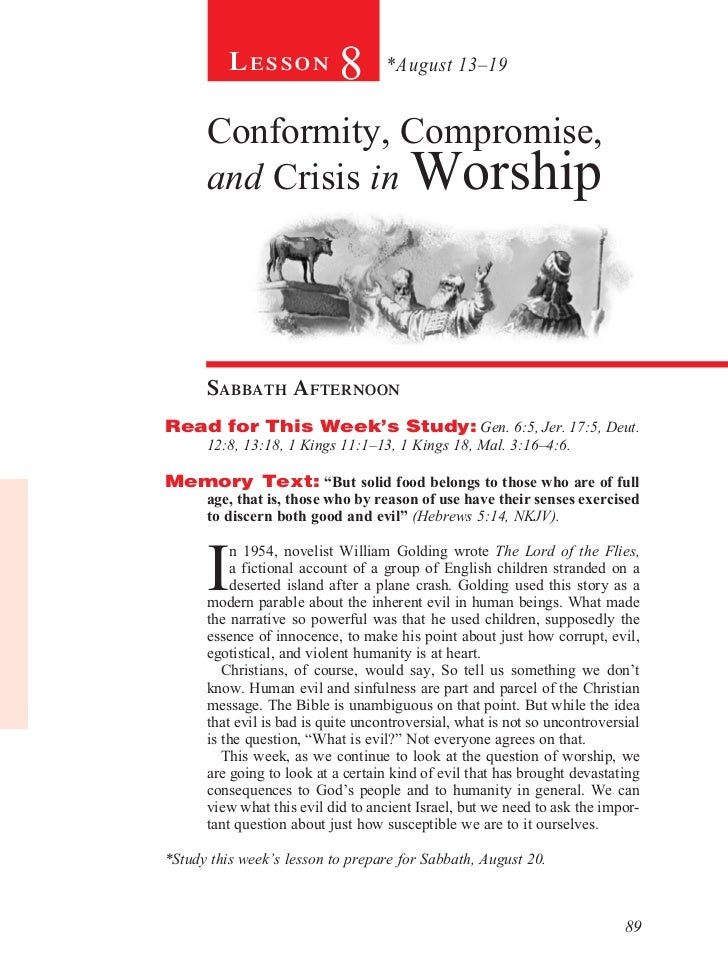 Lesson            8       *August 13–19      Conformity, Compromise,      and Crisis in Worship      sabbath afternoonRead...