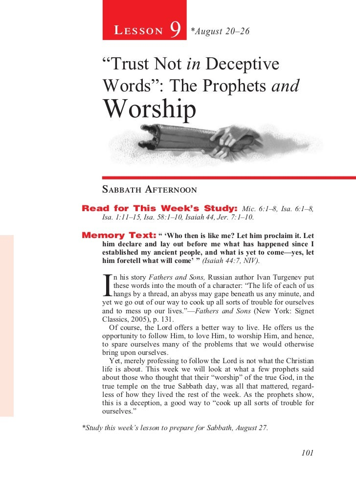 "Lesson            9      *August 20–26      ""Trust Not in Deceptive      Words"": The Prophets and      Worship      sabbat..."