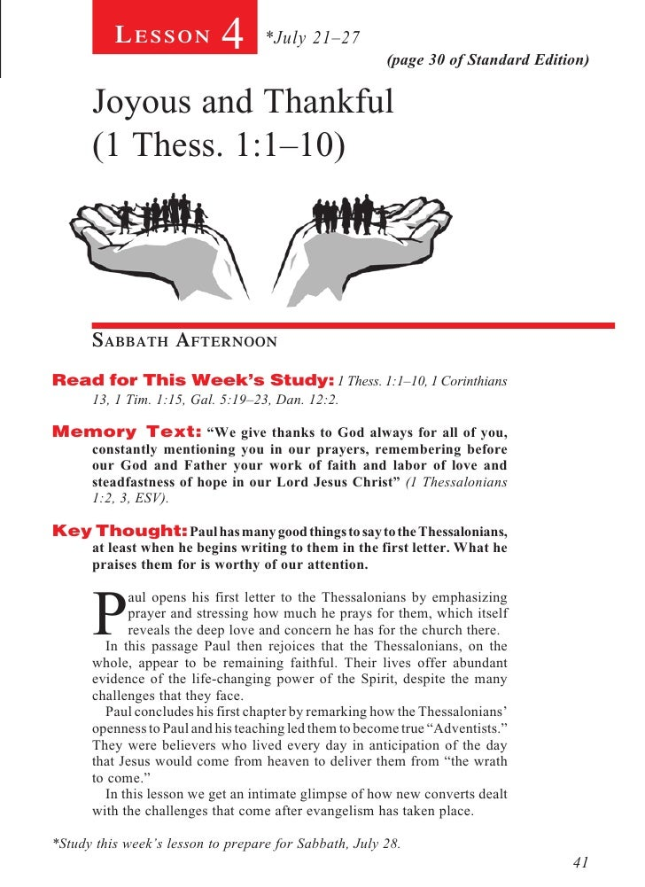 Lesson            4      *July 21–27                                                        (page 30 of Standard Edition) ...