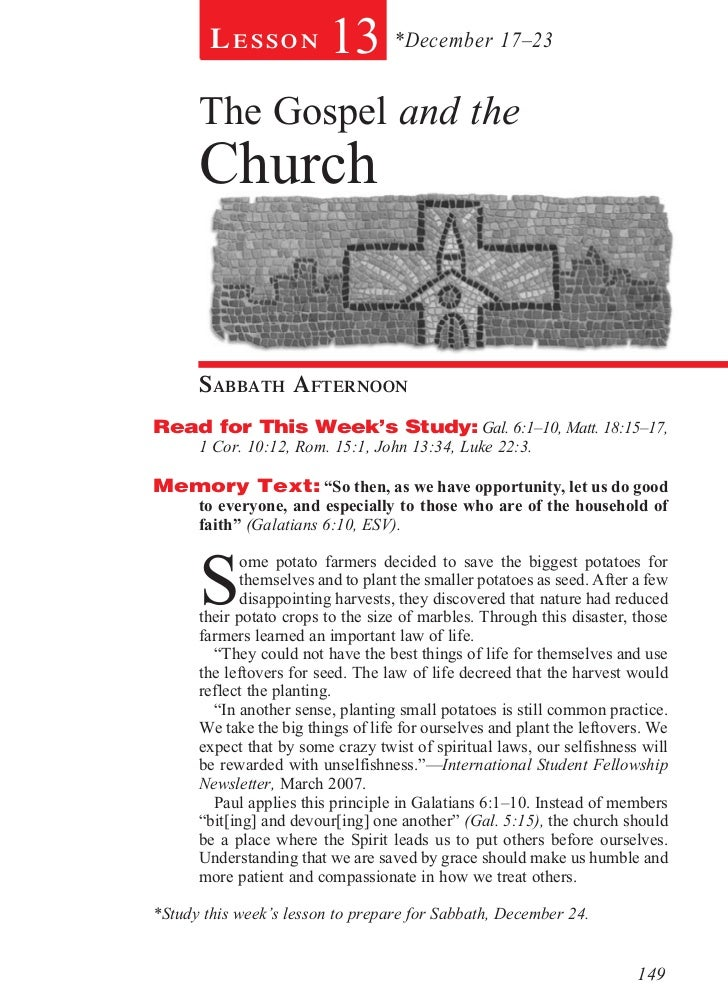 Lesson           13 *December 17–23      The Gospel and the      Church      sabbath afternoonRead for This Week's Study: ...