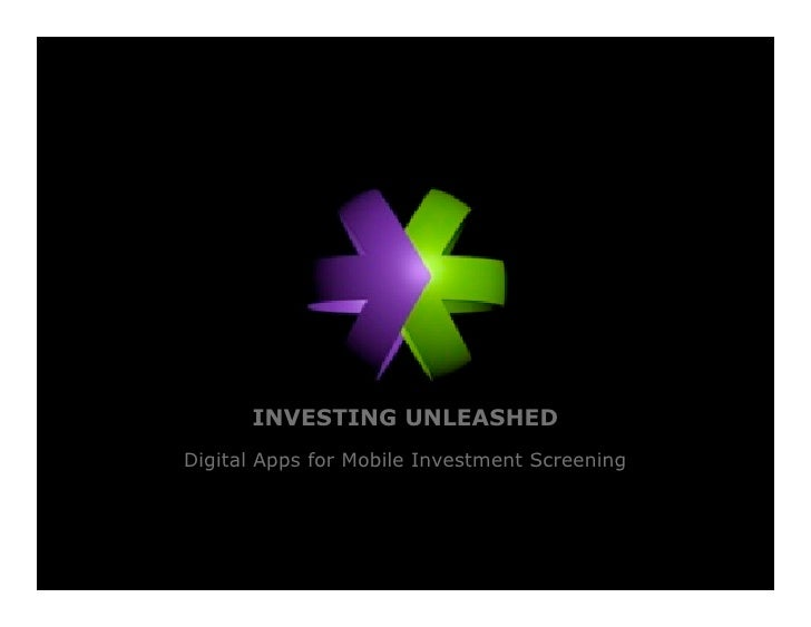 INVESTING UNLEASHED Digital Apps for Mobile Investment Screening