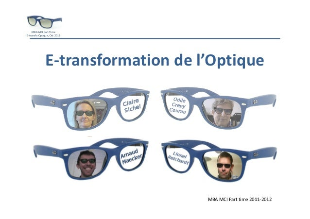 E transformation optique mba mci promo 2011 2012 octobre 2012
