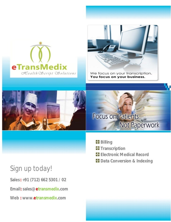 Billing                                  Transcription                                  Electronic Medical Record         ...