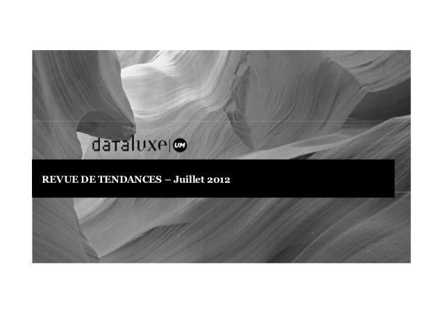 REVUE DE TENDANCES – Juillet 2012