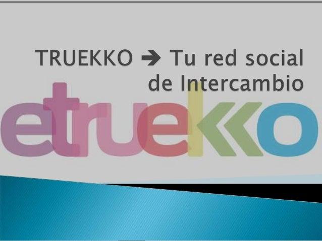 Etruekko ´â¿ tu red de intercambio