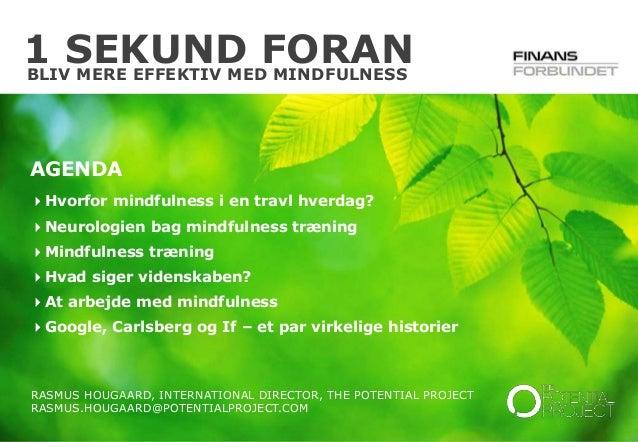 Et sekund foran   bliv mere effektiv med mindfulness den 8. april 2014