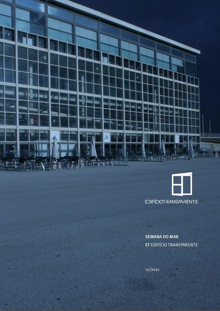 Semana do Mar 2011 - at Edificio Transparente