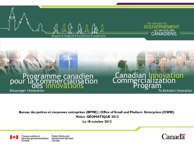 Programme canadien                                    Canadian Innovationpour la commercialisation                        ...