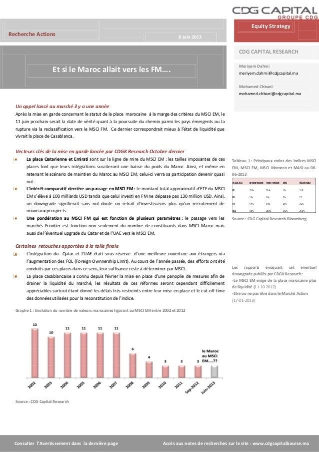 Consulter l'Avertissement dans la dernière page Accès aux notes de recherches sur le site : www.cdgcapitalbourse.maRecherc...