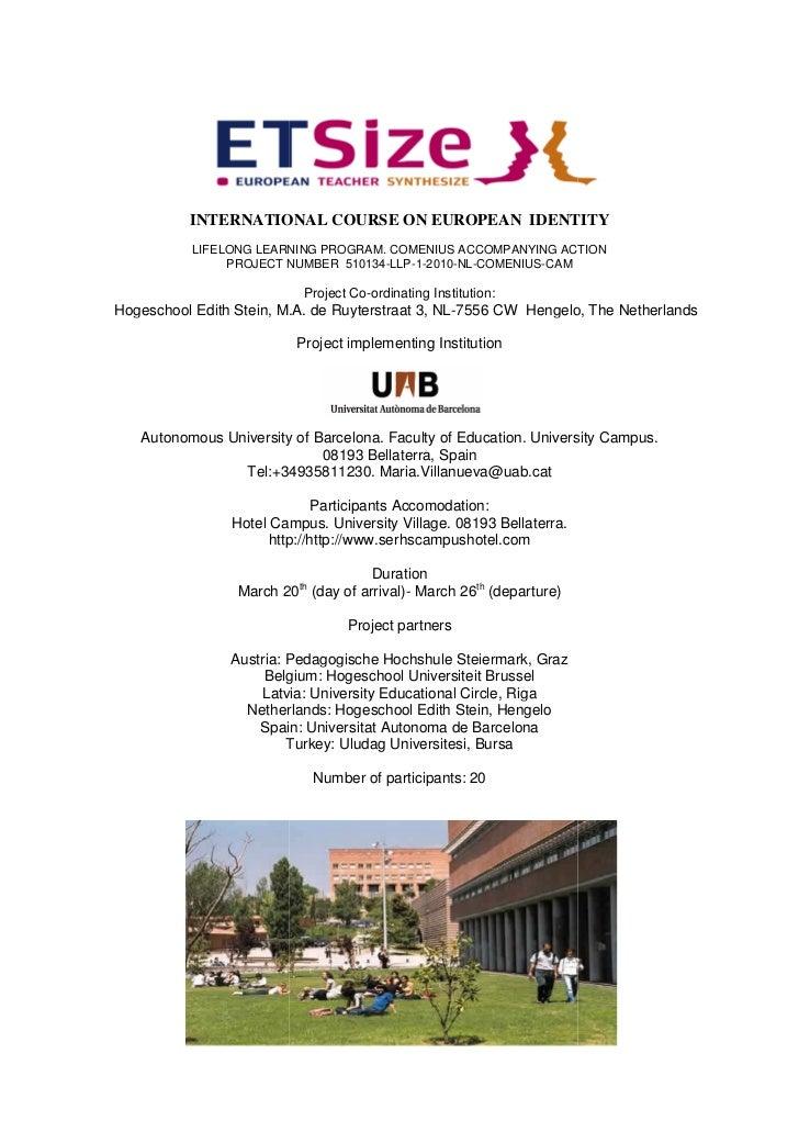 INTERNATIONAL COURSE ON EUROPEAN IDENTITY           LIFELONG LEARNING PROGRAM. COMENIUS ACCOMPANYING ACTION               ...