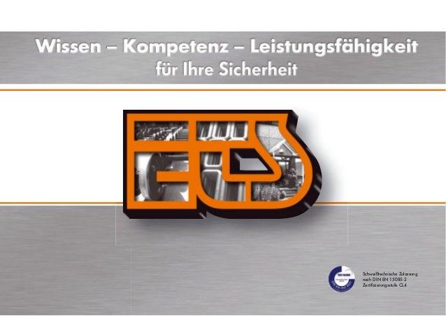 Schweißtechnische Zulassung nach DIN EN 15085-2 Zertifizierungsstufe CL4