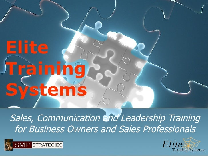 Elite Training Systems Sales, Communication and Leadership Training for Business Owners and Sales Professionals