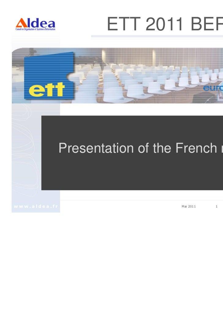 Ett 2011   french market presentation