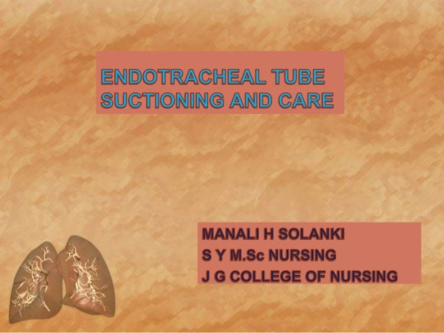 Et tube suctioning ppt