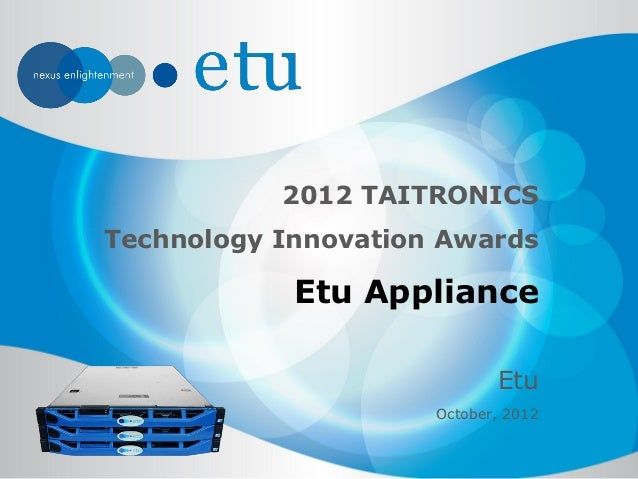 Etu Appliance - 2012 TAITRONICS Technology Innovation Awards