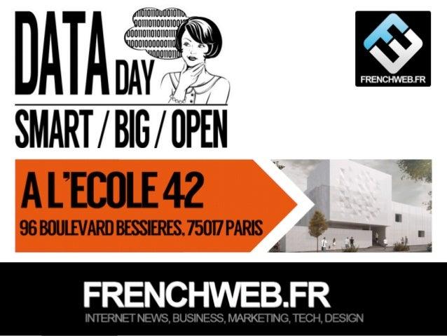 Edité par AdsVark Digital Publishing / FrenchWeb.fr - 2014 1/ Le programme Start Me Up! Comment la data peut transformer l...