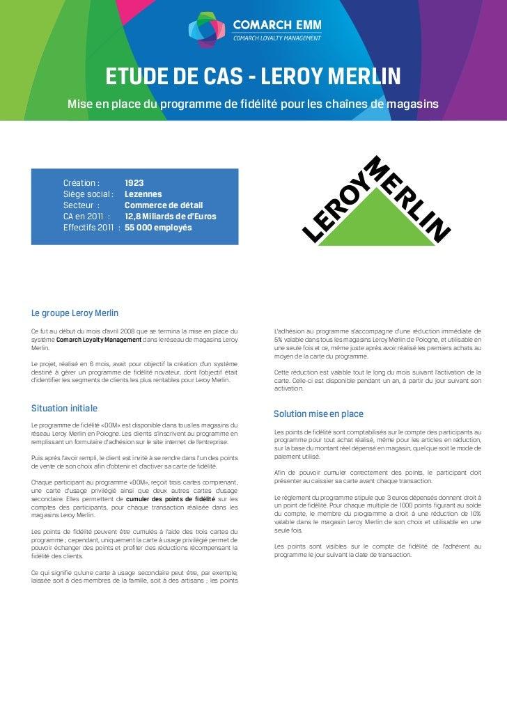 EMM                            ETUDE DE CAS - LEROY MERLIN              Mise en place du programme de fidélité pour les ch...