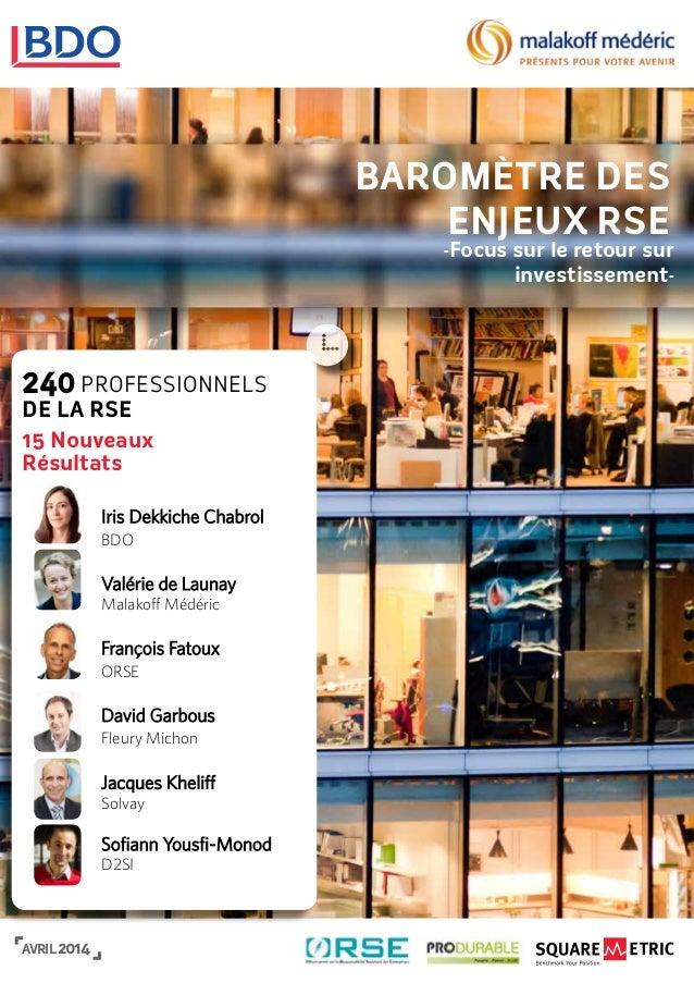 240 Professionnels de la RSE 15 Nouveaux Résultats Iris Dekkiche Chabrol BDO Valérie de Launay Malakoff Médéric François F...