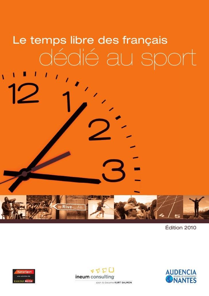 Le temps libre des français                  dédié au sport                        LE TEMPS LIBRE                        D...