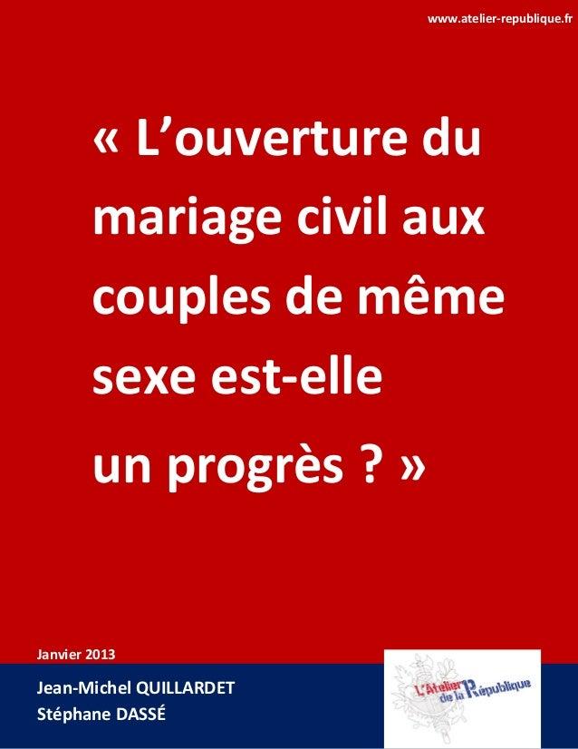 www.atelier-republique.fr        « L'ouverture du        mariage civil aux        couples de même        sexe est-elle    ...