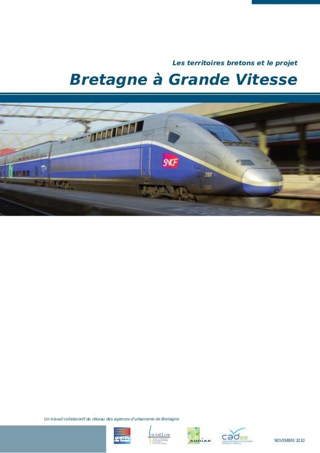 Un travail collaboratif du réseau des agences d'urbanisme de Bretagne Les territoires bretons et le projet Bretagne à Gran...